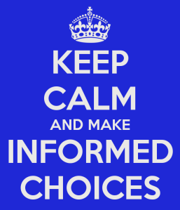 keep-calm-and-make-informed-choices-15